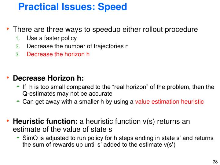 Practical Issues: Speed