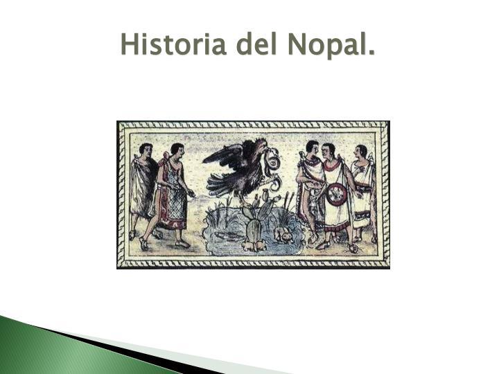Historia del nopal
