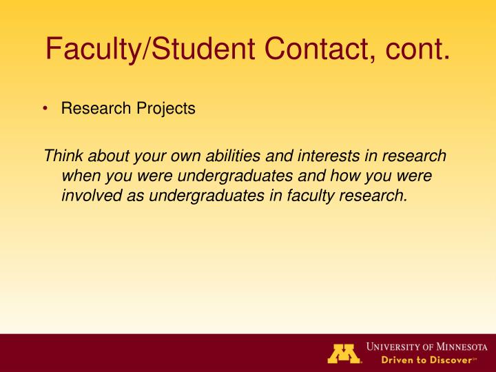 Faculty/Student Contact, cont.