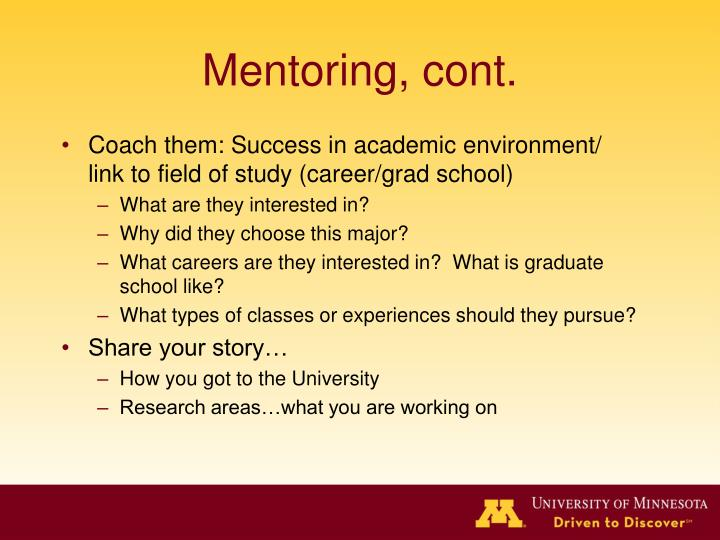 Mentoring, cont.