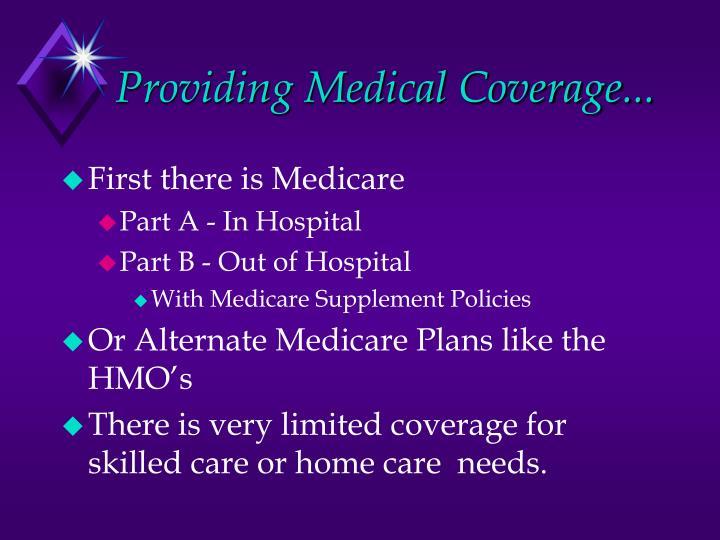 Providing Medical Coverage...