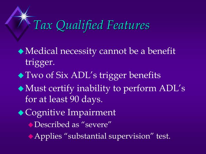 Tax Qualified Features