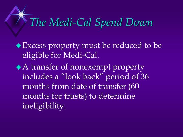 The Medi-Cal Spend Down