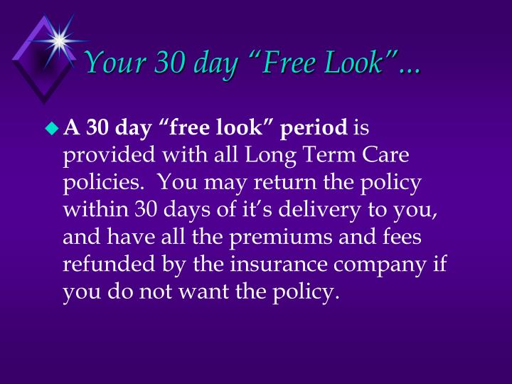 """Your 30 day """"Free Look""""..."""