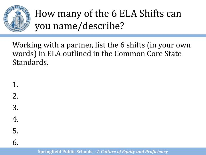 How many of the 6 ELA Shifts can you name/describe?