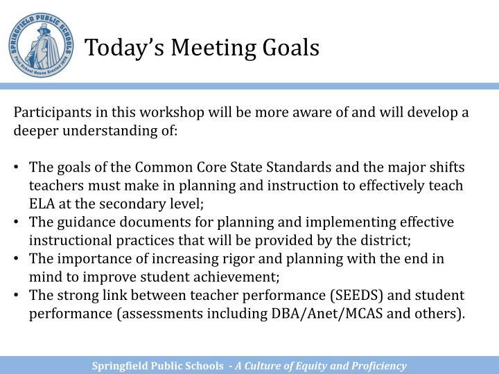 Today's Meeting Goals
