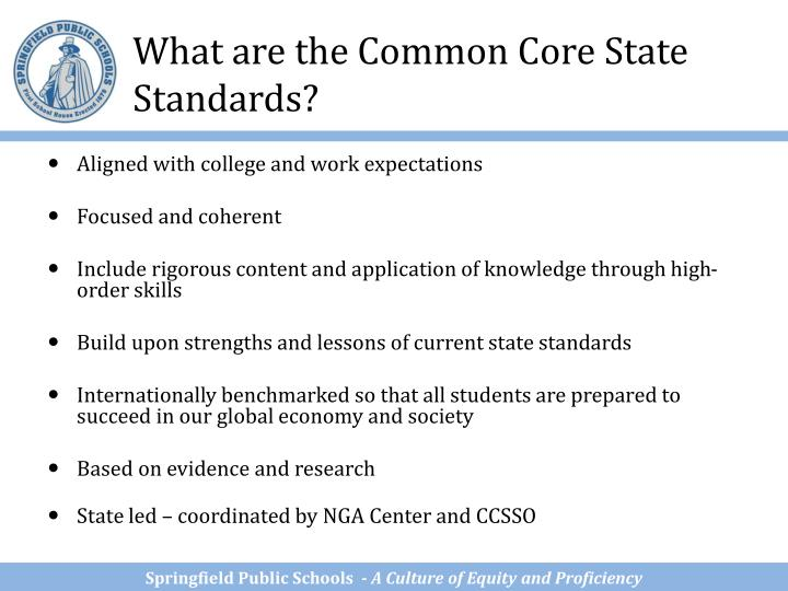 What are the Common Core State Standards?