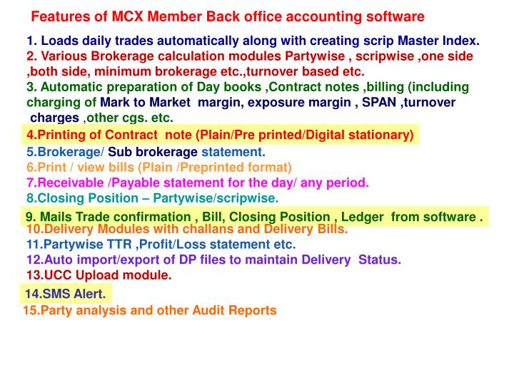 Features of MCX Member Back office accounting software