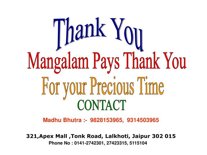 Mangalam Pays Thank You
