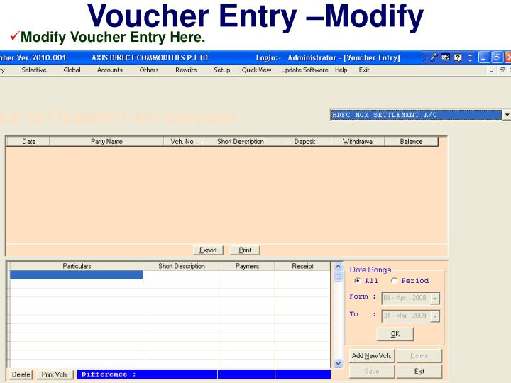 Voucher Entry –Modify