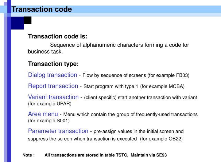 Transaction code