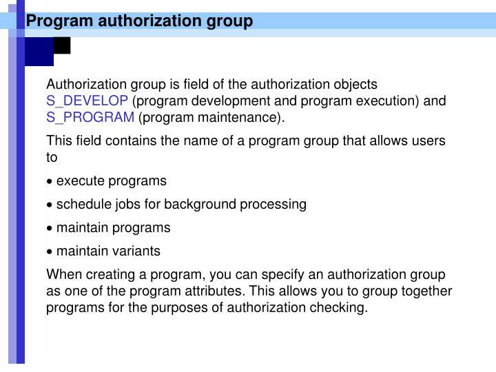 Program authorization group