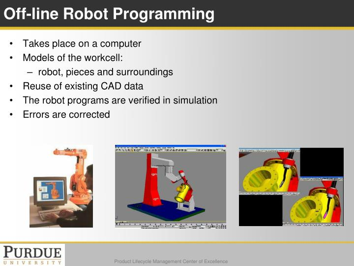 Off-line Robot Programming