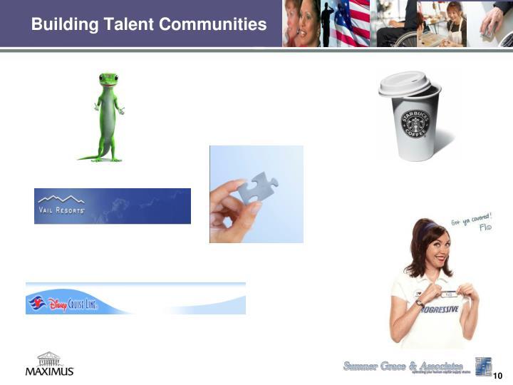 Building Talent Communities