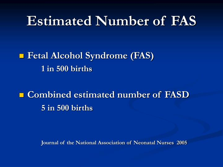Estimated Number of FAS