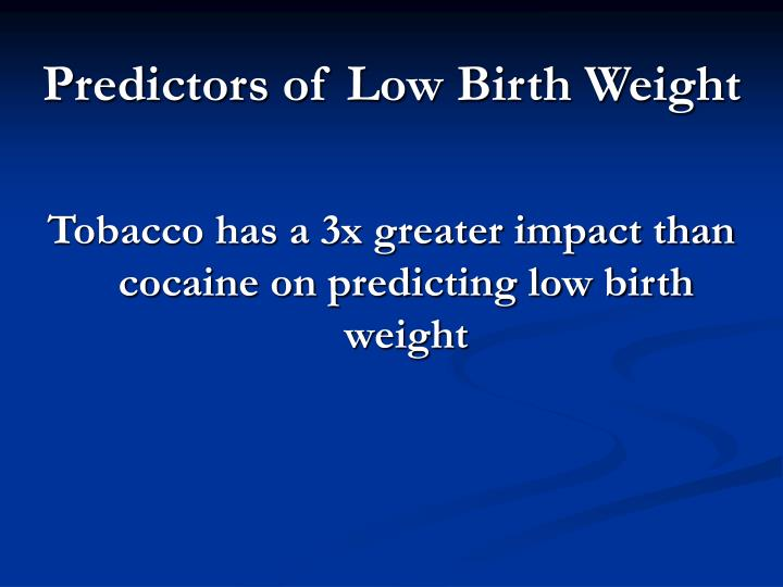Predictors of Low Birth Weight