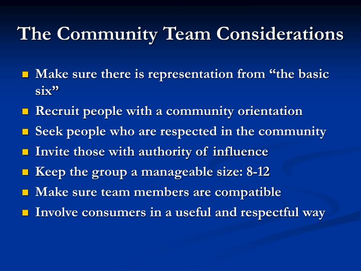 The Community Team Considerations