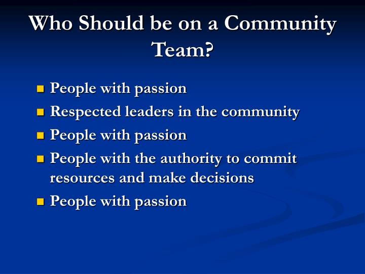 Who Should be on a Community Team?