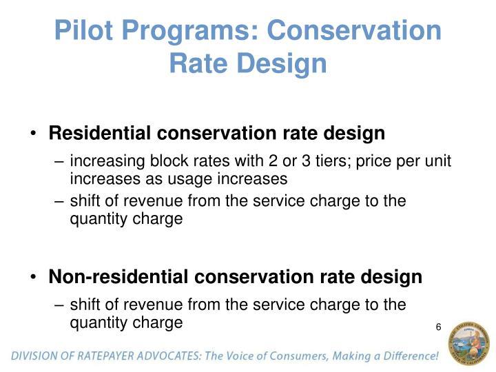 Pilot Programs: Conservation Rate Design