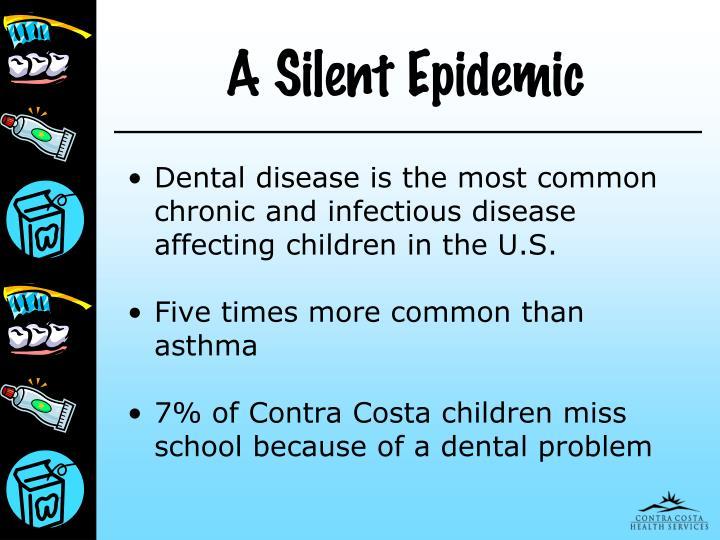 A silent epidemic