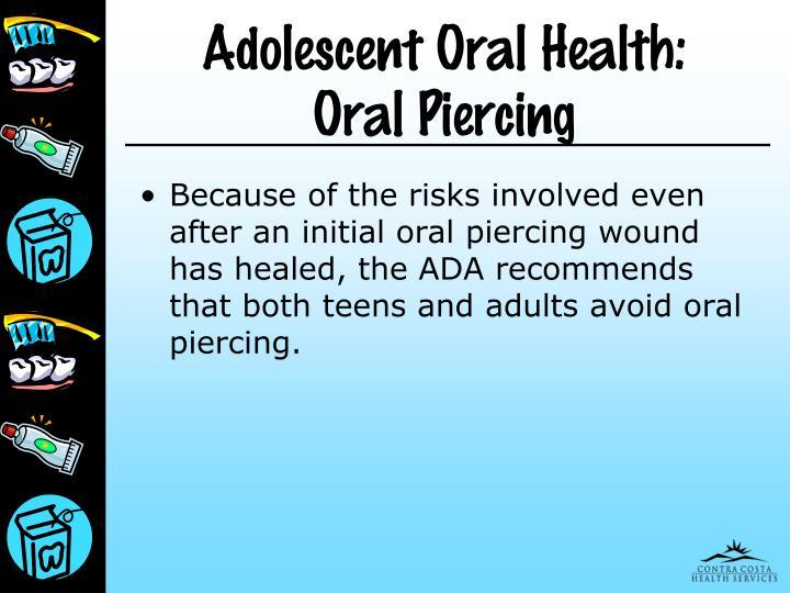 Adolescent Oral Health: