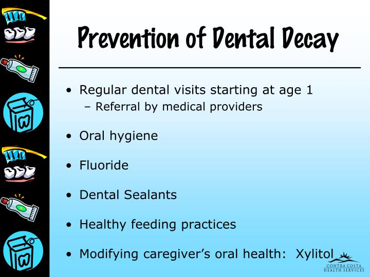 Prevention of Dental Decay