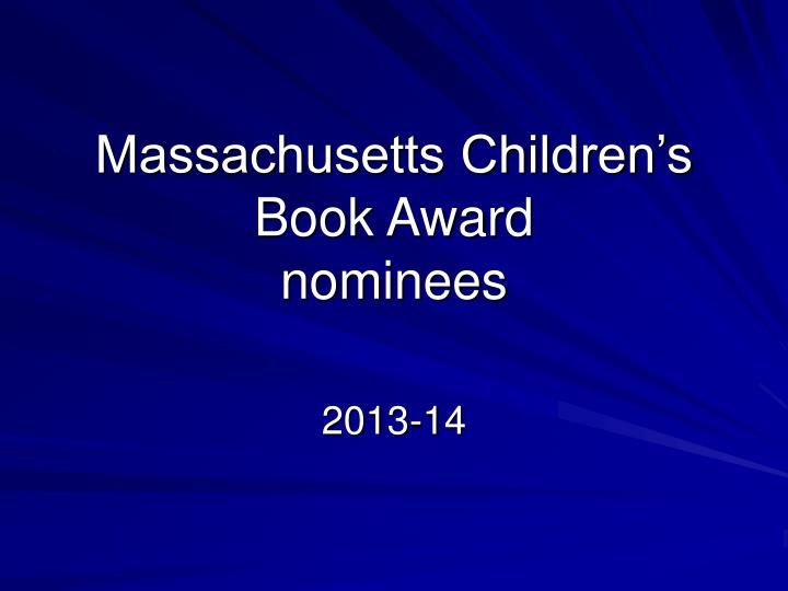 Massachusetts children s book award nominees