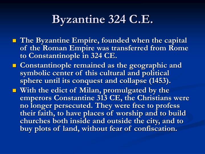 Byzantine 324 C.E.