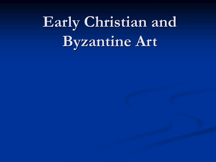early christian and byzantine art n.