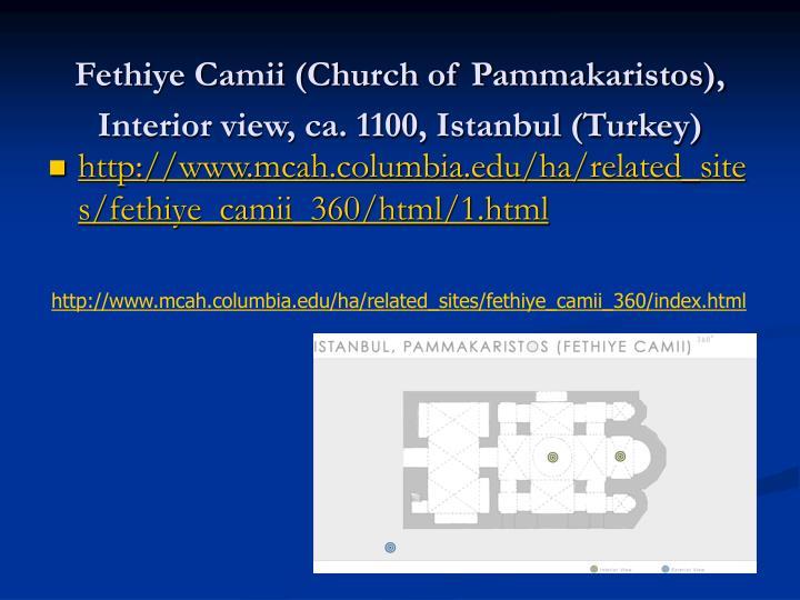 Fethiye Camii (Church of Pammakaristos), Interior view, ca. 1100, Istanbul (Turkey)