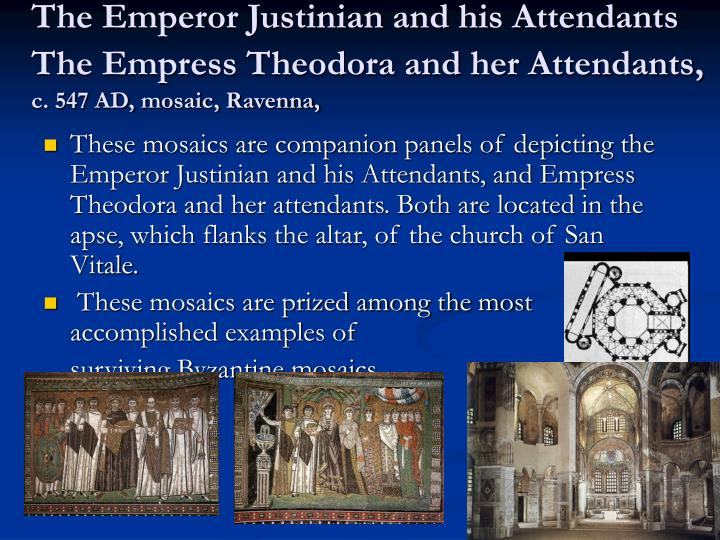 The Emperor Justinian and his Attendants