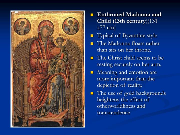 Enthroned Madonna and Child (13th century