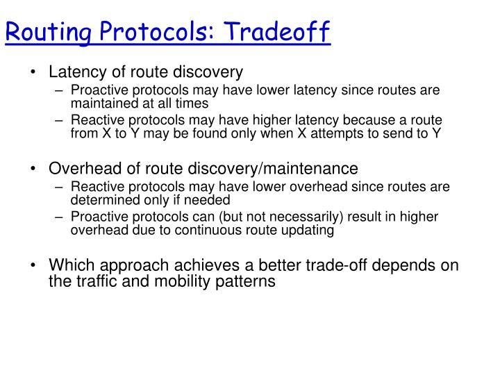 Routing Protocols: Tradeoff