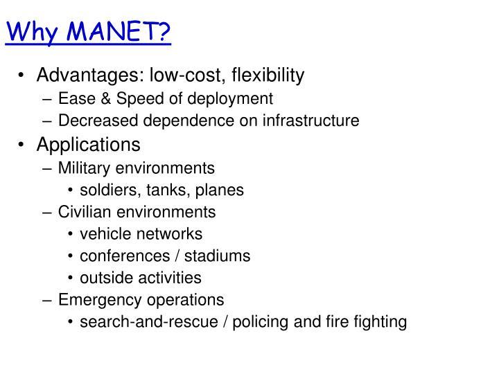 Why MANET?