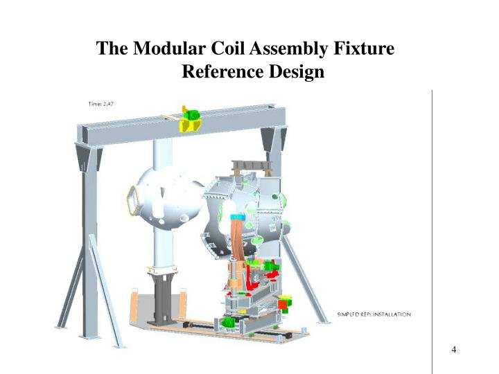 The Modular Coil Assembly Fixture Reference Design