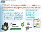 tsp650 interoperabilidad con todos los proveedores independientes de software