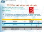 tsp650 velocidad actualizada