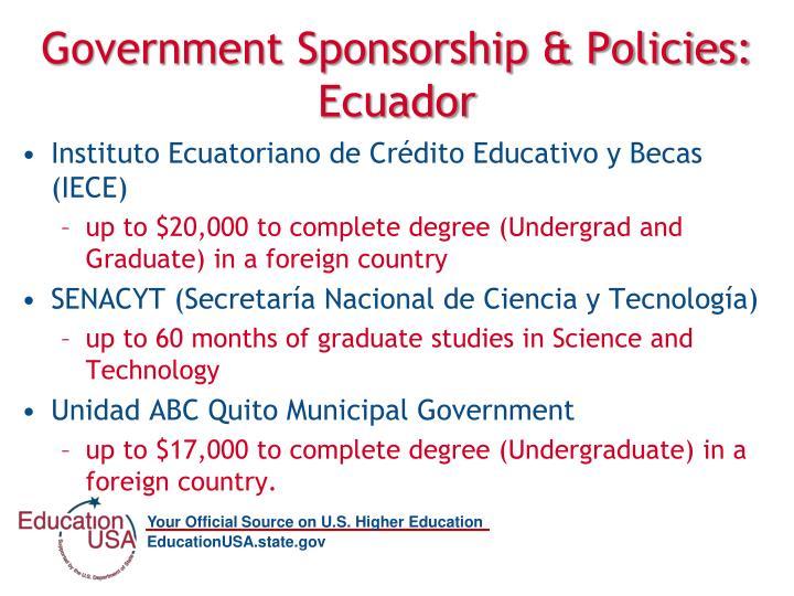 Government Sponsorship & Policies: Ecuador
