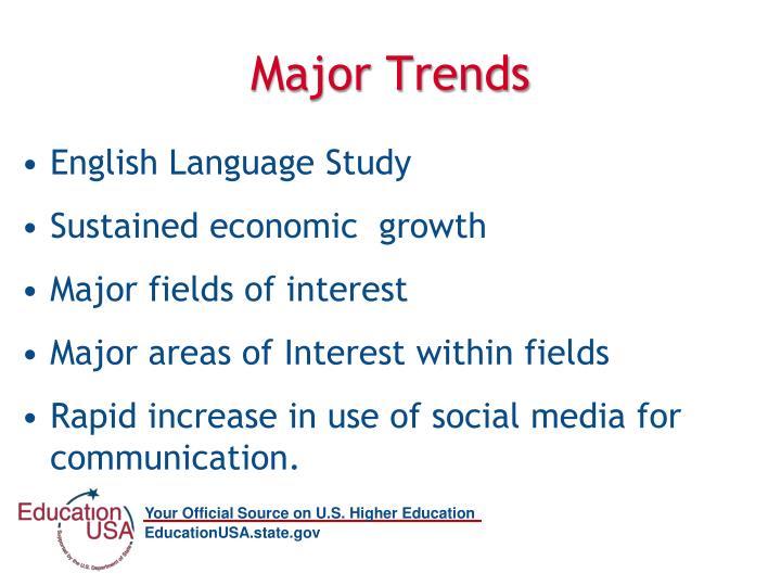 Major Trends