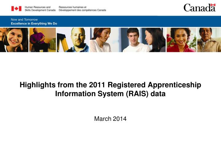 Highlights from the 2011 registered apprenticeship information system rais data