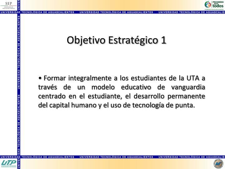 Objetivo Estratégico 1
