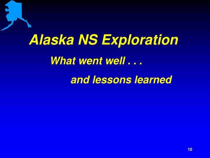 Alaska NS Exploration