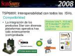 tsp600ii interoperabilidad con todos los isvs
