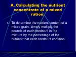 a calculating the nutrient concentrate of a mixed ration