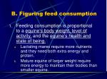 b figuring feed consumption