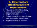 b other factors affecting nutrient requirements