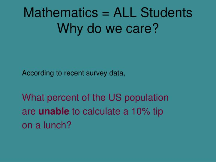 Mathematics all students why do we care