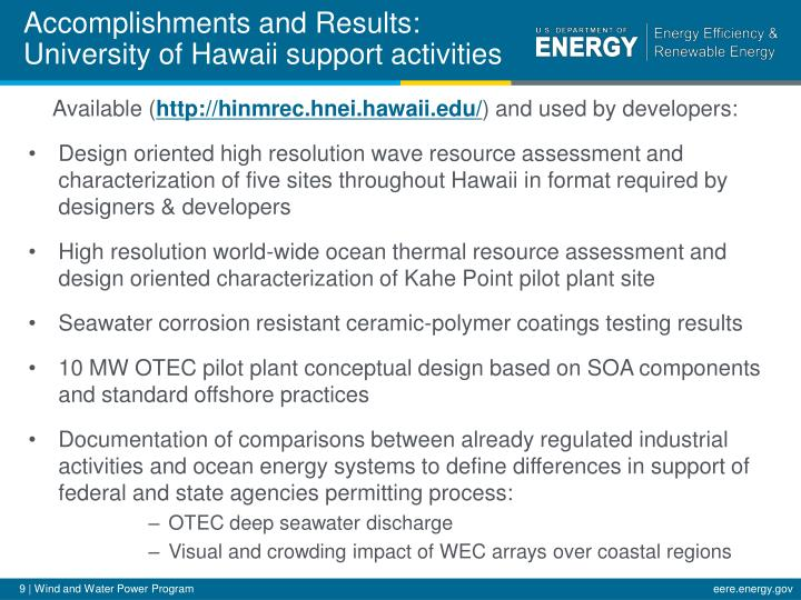 Accomplishments and Results: University of Hawaii support activities