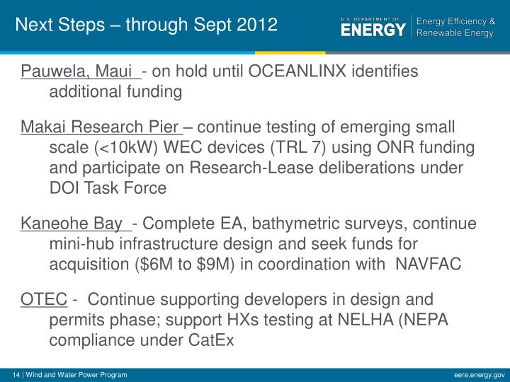 Next Steps – through Sept 2012