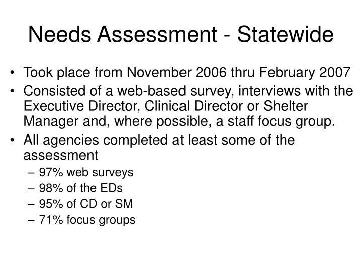 Needs assessment statewide